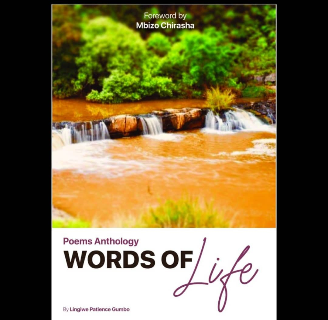 Words of Life: A Poetry Anthology by Lingiwe Patience Gumbo